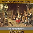 The Remembrance Hörbuch von Dhruv Garg Gesprochen von: John Hawkes