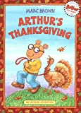 Arthur's Thanksgiving (Arthur Adventure Series)
