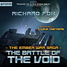 The Battle of the Void: The Ember War, Book 6 Audiobook by Richard Fox Narrated by Luke Daniels