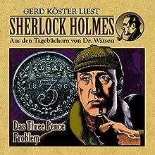 Das Three Pence Problem (Sherlock Holmes: Aus den Tagebüchern von Dr. Watson) Hörbuch von Gunter Arentzen Gesprochen von: Gerd Köster