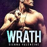 Wrath: The Brody Bunch, Book 3 | Sienna Valentine