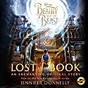 Beauty and the Beast: Lost in a Book Audiobook by Jennifer Donnelly Narrated by Jenna Augen