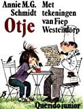 Otje (Dutch Edition) (9021481243) by Schmidt, Annie M. G