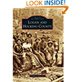 Logan and Hocking County (Images of America (Arcadia Publishing))