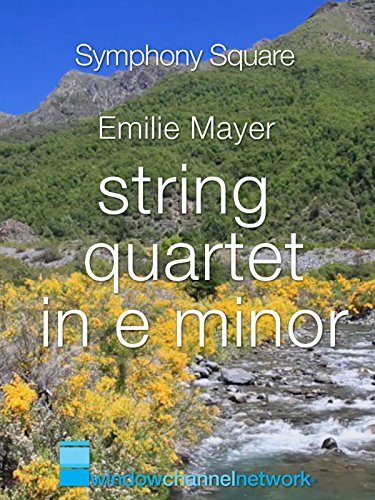 Emilie Mayer, String Quartet in E Minor