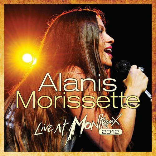 Alanis Morissette - Live at Montreux 2012 - Lyrics2You