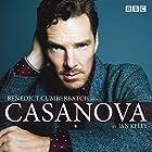 Benedict Cumberbatch Reads Ian Kelly's Casanova  Radio/TV Program by Ian Kelly Narrated by Benedict Cumberbatch