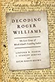 img - for Decoding Roger Williams: The Lost Essay of Rhode Island S Founding Father book / textbook / text book