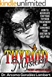 THE THYROID MYSTERY: HOW TO ADVOCATE...