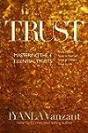 Trust: Mastering the 4 Essential Trus...