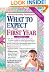 What to Expect the First Year (What t...