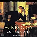 Agnes Grey (       UNABRIDGED) by Anne Bronte Narrated by Emilia Fox