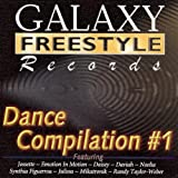 Vol. 1-Galaxy Freestyle Dance ~ Galaxy Freestyle Dance...