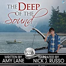 The Deep of the Sound: Bluewater Bay, Book 8 Audiobook by Amy Lane Narrated by Nick J. Russo