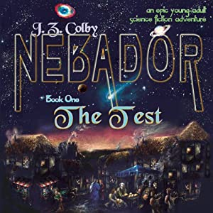NEBADOR Book One: The Test Audiobook