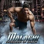 Malachi: Defender of Earth, Book 1 | Ashley West