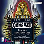 Berg aus schwarzem Glas (Otherland 3) | Tad Williams