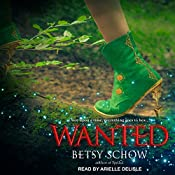 Wanted: Storymakers Series, Book 2 | Betsy Schow