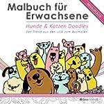 Malbuch für Erwachsene: Hunde & Katze...