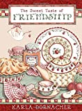 img - for The Sweet Taste of Friendship book / textbook / text book