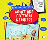 What Are Fiction Genres? (Name That Text Type!)