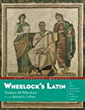 Wheelock's Latin, 6th Edition Revised (The Wheelock's Latin) (0060784237) by Frederic M. Wheelock