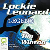 Lockie Leonard: Legend | Tim Winton