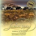Safari Jema: A Journey of Love and Adventure from Casablanca to Cape Town Hörbuch von Teresa O'Kane Gesprochen von: Jennifer Groberg