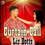 Curtain Call | Liz Botts