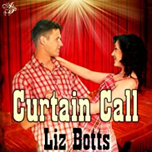 Curtain Call (       UNABRIDGED) by Liz Botts Narrated by Amanda Powell