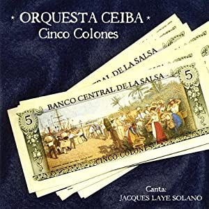 Orquesta Ceiba -  Cinco Colones