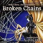 Broken Chains | M.C.A. Hogarth