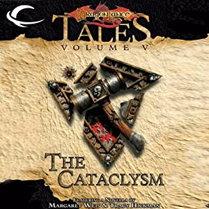 The Cataclysm: Dragonlance Tales, Vol. 5 | [Tracy Hickman (editor), Margaret Weis (editor)]