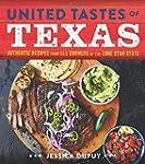 United Tastes of Texas: Authentic Rec...