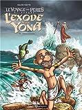 """Afficher """"L'exode selon Yona n° 03<br /> Effervescence"""""""