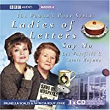 Ladies of Letters Say No (BBC Audio)