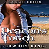 Deacon's Touch: Cowboy Kink | [Callie Croix]