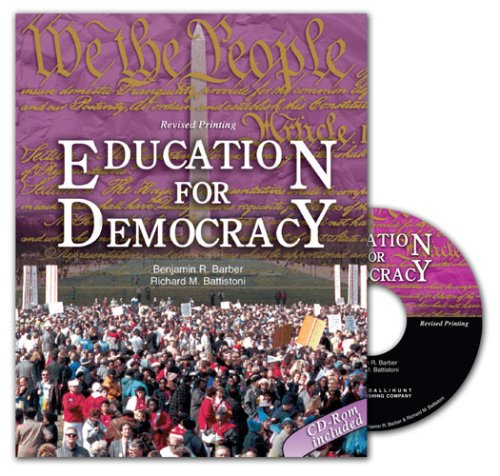 EDUCATION FOR DEMOCRACY: A SOURCEBOOK FOR STUDENTS AND...