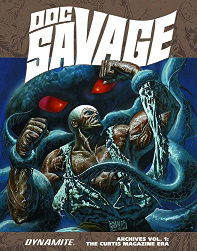 Doc Savage Archives Volume 1: The Curtis Magazine Era (Doc Savage Archives Hc)