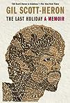 The Last Holiday A Memoir