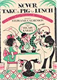 Never take a pig to lunch: And other funny poems about animals (0385155921) by Stephanie Calmenson.