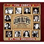 Grand Ole Opry - By Decades - The 80s