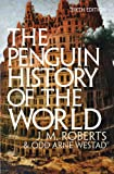 The Penguin History of the World (1846144426) by Roberts, J. M.
