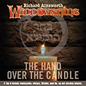 The Hand Over the Candle: Widdowshins Volume 1 | Richard Ainsworth