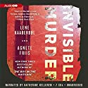 Invisible Murder: A Nina Borg Mystery, Book 2 Audiobook by Lene Kaaberbøl, Agnete Friis, Tara Chace (translator) Narrated by Katherine Kellgren