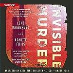 Invisible Murder: A Nina Borg Mystery, Book 2 | Lene Kaaberbøl,Agnete Friis,Tara Chace (translator)