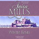 Winter Roses | Anita Mills
