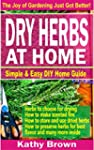 Dry Herbs At Home: Simple and easy DI...