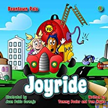 Joyride: The Adventures of Bucky and Betty: Beantown Pals, Volume 1 Audiobook by Tom Hayes, Tammy Pooler Narrated by Thomas J. Hayes