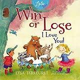 Win or Lose, I Love You! (Lulu and Her Tutu)